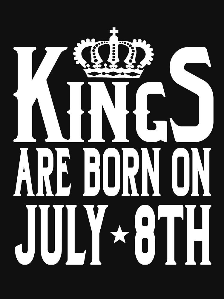 Kings Are Born On July 8th Funny Birthday T-Shirt by matt76c