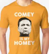 Comey is my homey black shirt Unisex T-Shirt
