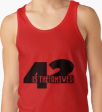 42 is the answer Tank Top