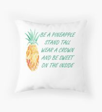 Be A Pineapple Stand Tall Wear A Crown Throw Pillow