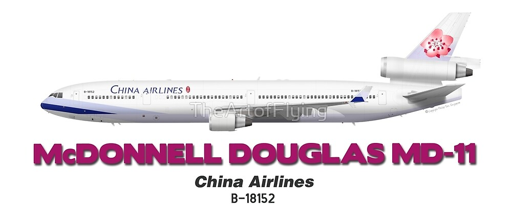 McDonnell Douglas MD-11 - China Airlines by TheArtofFlying