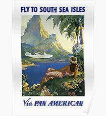 Fliege zu den Südsee-Inseln über amerikanisches Retro Reise-Plakat Pan Poster