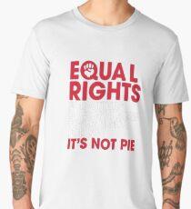 Equal Rights Shirt It's Not Pie Feminist Shirt Men's Premium T-Shirt