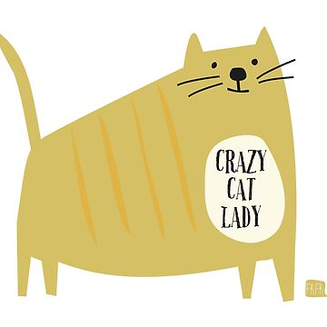 Crazy Cat Lady by FrFr