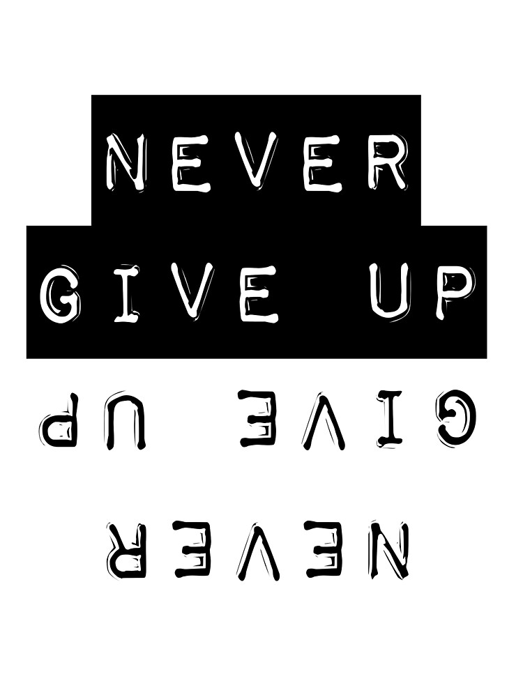 never give up by iamGenna