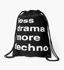 Less drama more techno Drawstring Bag