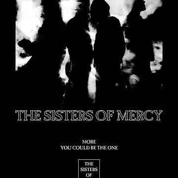The Sisters Of Mercy - More - The World's End by createdezign