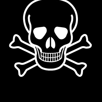 DANGER, Poison, Warning, SKULL, Skull & Crossbones, Hazard, Pirate, Buccaneer, symbol, WHITE by TOMSREDBUBBLE