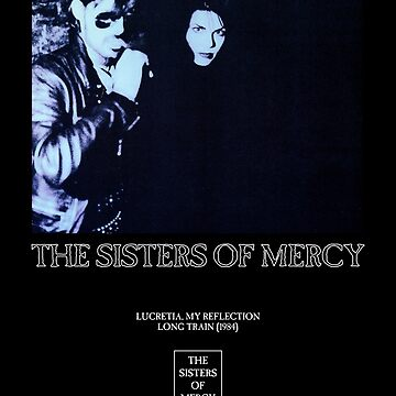 The Sisters of Mercy - Lucretia by createdezign