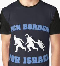 Open Borders For Israel Graphic T-Shirt