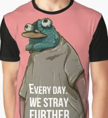 Every Day. We Stray Further from God Graphic T-Shirt