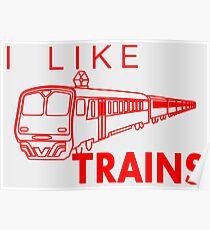 I like trains Poster