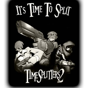 Timesplitters 2 // It's Time To Split by Slendykins