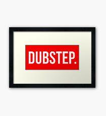 Dubstep. Framed Print