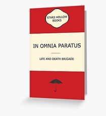 In omnia paratus Greeting Card