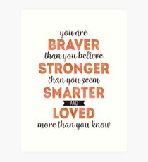 Winnie the Pooh: Braver, Stronger, Smarter, and Loved Art Print