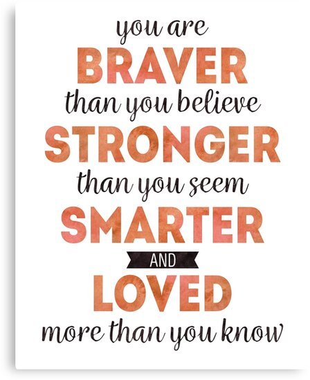 Winnie the Pooh: Braver, Stronger, Smarter, and Loved by allye93