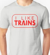 I like trains a lot T-Shirt