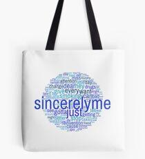 Word Cloud- Sincerely Me Tote Bag