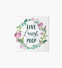 Live Laugh Poop Art Board