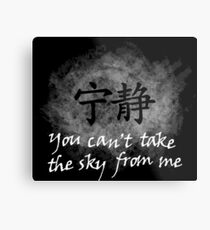 You can't take the sky from me Metal Print
