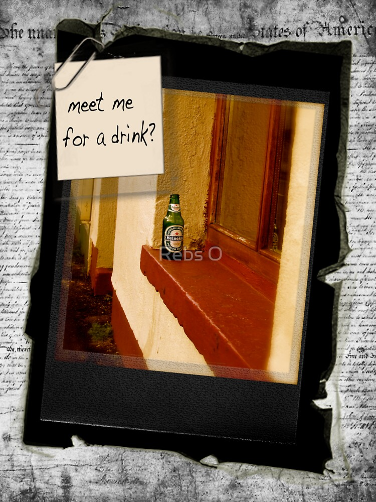 meet me for a drink...  by Rebs O