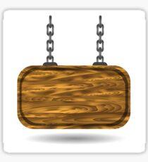 wooden sign Sticker