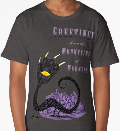 Haunted Greetings from the Mountains of Madness Long T-Shirt