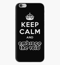 Embrace The Void - Keep Calm iPhone Case