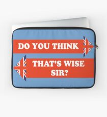 Dad's Army –Do You Think That's Wise, Sir? Laptop Sleeve