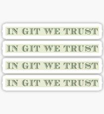 IN GIT WE TRUST sticker pack Sticker