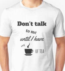 Tea Addicted T-Shirt