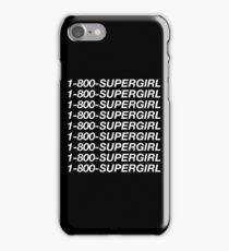 1-800-Supergirl (Black) iPhone Case/Skin