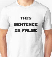 This Sentence Is False Unisex T-Shirt