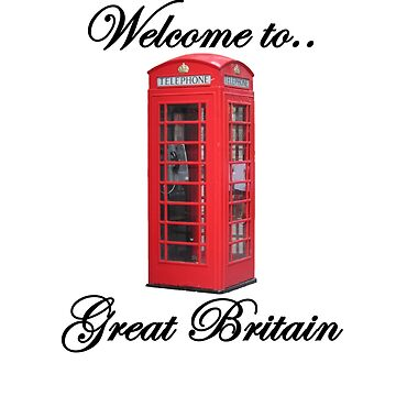 Welcome to Great Britain by ClapperJack