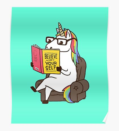 Unicorn Believe in Yourself Magical Fabulous Poster