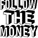 follow the money trump russia by EthosWear