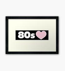 80s Framed Print