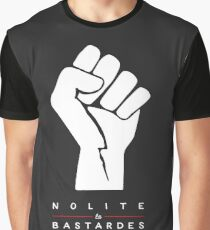 Nolite te bastardes carborundorum Graphic T-Shirt