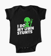 I Do My Own Stunts T Shirt with Funny Big Green Alien Kids Clothes