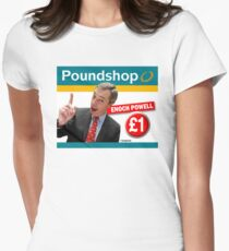 Poundshop Enoch Powell Women's Fitted T-Shirt