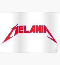 Melania//Heavy metal Poster