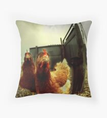 nobody here but us chickens ... Throw Pillow