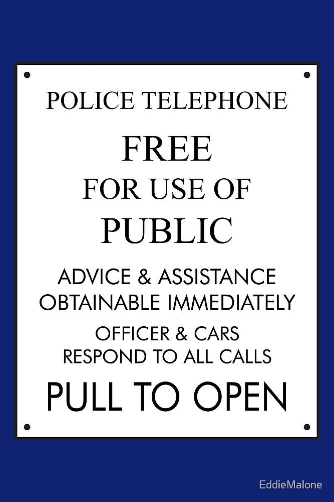 Tardis Sign/ Policebox Notice by EddieMalone