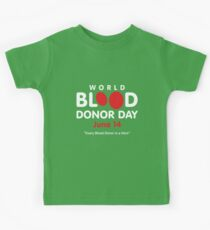 World Blood Donor Day June 14 - World Blood Donor Day Organ Donor Blood Donation Kids Tee