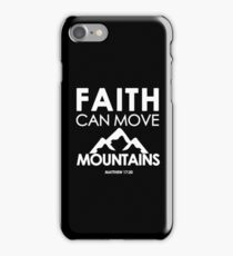 Faith Can Move Mountains Matthew 17:20 - Christian Gifts iPhone Case/Skin