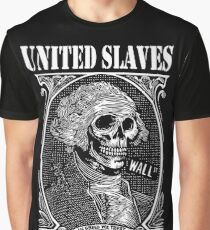 United Slaves Of America - In Greed We Trust Graphic T-Shirt