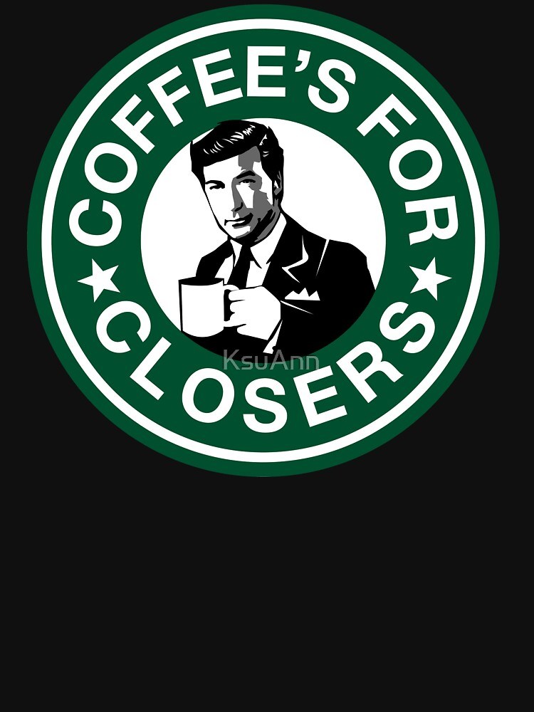 Coffee's for Closers Parody by KsuAnn