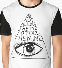 Anti New World Order - Do Not Allow The Eye To Fool The Mind Graphic T-Shirt