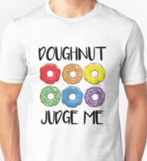 Doughnut Judge Me Please Unisex T-Shirt